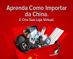 Como importar da China e revender no Brasil