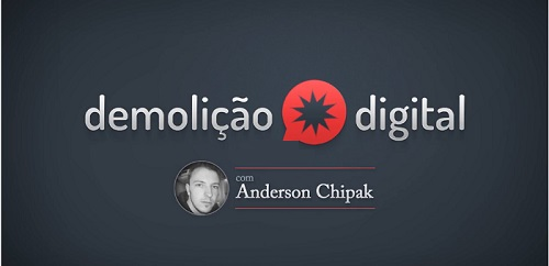 Curso Demolição Digital com Andeson Chipak