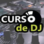 Curso online de DJ básico Aprenda os segredos desta incrível profissão