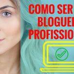 Curso online para ganhar dinheiro como Blogueira Profissional