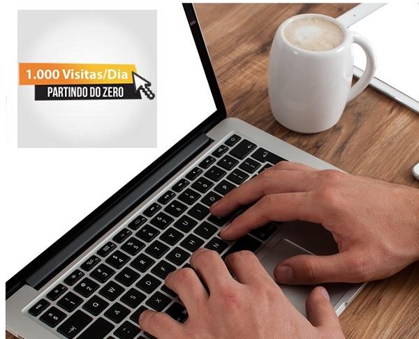 Como alcançar 1.000 visitas por dia em seu site ou blog sem gastar com anúncios