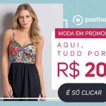 Promoção Selecionada Posthaus Moda feminina: Diversas peças por R$20,00