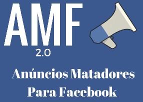 AMF Anúncios Matadores para Facebook 2.0