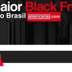 Promoção Black Friday Americanas: Moda, Eletrônicos e Informática
