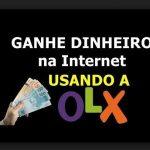 Como Ganhar Dinheiro com OLX e ser um Revendedor de sucesso